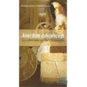 Anectode Duhovnicesti - Epifanie Theodoropoulos