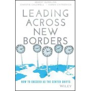 Leading Across New Borders by Ernest Gundling