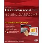 Flash Professional CS5 Digital Classroom by Fred Gerantabee