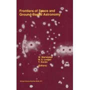 Frontiers of Space and Ground-Based Astronomy by Willem Wamsteker