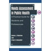 Needs Assessment in Public Health by Donna J. Petersen