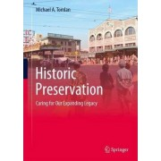Historic Preservation by Michael A. Tomlan