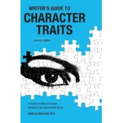 The Writer's Guide to Character Traits by Linda Edelstein