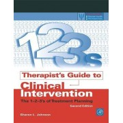 Therapists Guide to Clinical Intervention by Sharon L. Johnson
