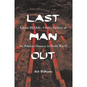 Last Man Out by Bob Wilbanks