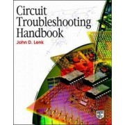 Circuit Troubleshooting Handbook by John D. Lenk