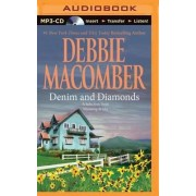 Denim and Diamonds: A Selection from Wyoming Brides by Debbie Macomber