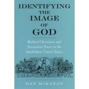 Identifying the Image of God by Dan McKanan