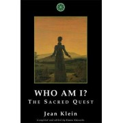 Who Am I? by Jean Klein