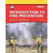 Introduction to Fire Prevention with MyFireKit by James C. Robertson