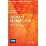 Robust and Adaptive Control by Eugene Lavretsky