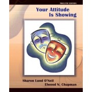 Your Attitude is Showing by Sharon Lund O'Neil