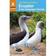 The Rough Guide to Ecuador & the Galapagos Islands by Rough Guides