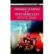 Trimisii Luminii si ai Intunericului - Simon R. Green