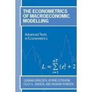 The Econometrics of Macroeconomic Modelling by Gunnar Bardsen