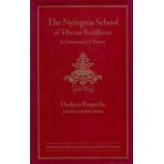 The Nyingma School of Tibetan Buddhism by Dudjom Rinpoche
