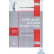 Regimul juridic al platilor transfrontaliere - Razvan Vartolomei
