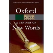 A Century of New Words by John Ayto