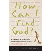 How Can I Find God? by James Martin