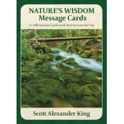 Nature's Wisdom Message Cards by Scott Alexander King