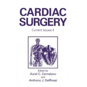 Cardiac Surgery: Current Issues no. 4 by Aurel C. Cernaianu