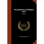 The Mysteries of Udolpho, and 2; Volume 1