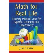 Math for Real Life by Jim Libby