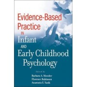 Evidence-Based Practice in Infant and Early Childhood Psychology by Barbara A. Mowder