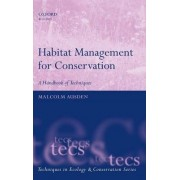 Habitat Management for Conservation by Malcolm Ausden