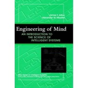 Engineering of Mind by James S. Albus