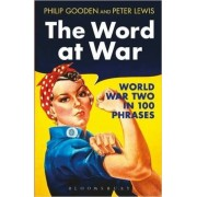The Word at War: World War Two in 100 Phrases