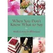 When You Don't Know What to Say by Doris Rikkers