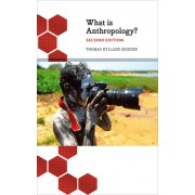 What Is Anthropology?: Second Edition