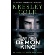 Immortals After Dark #6: Kiss of a Demon King by Kresley Cole