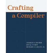 Crafting a Compiler by Charles N. Fischer