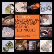 The New Encyclopedia of Jewellery Making Techniques by Jinks McGrath
