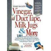 Yankee Magazine Vinegar, Duct Tape, Milk Jugs & More by Earl Proulx