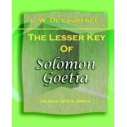 The Lesser Key of Solomon Goetia (1916) by L De Laurence
