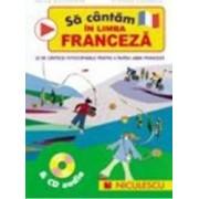 Sa Cantam In Limba Franceza + Cd Audio - Helen Macgregor Stephen Chadwick