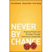Never by Chance by Joe Calloway