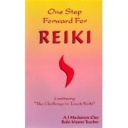 One Step Forward for Reiki by A.J. Mackenzie Clay