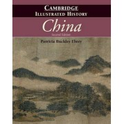 The Cambridge Illustrated History of China by Patricia Ebrey