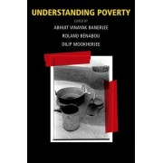 Understanding Poverty by Abhijit Vinayak Banerjee