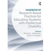 Handbook of Research-Based Practices for Educating Students with Intellectual Disability by Michael L. Wehmeyer