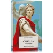 Caligula tiranul Romei - Douglas Jackson