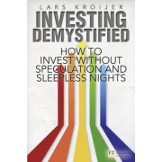 Investing Demystified by Lars Kroijer