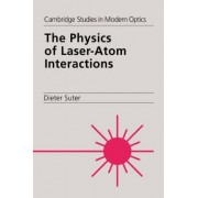 The Physics of Laser-atom Interactions by Dieter Suter