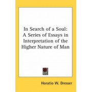 In Search of a Soul by Horatio W. Dresser