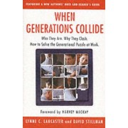 When Generations Collide by Lynne C. Lancaster