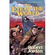 The Eye of the World: The Graphic Novel, Volume Five by Professor of Theatre Studies and Head of the School of Theatre Studies Robert Jordan
